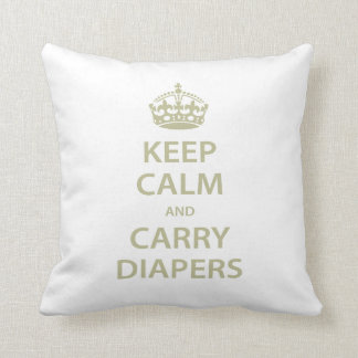 Keep Calm and Carry Diapers Throw Pillow