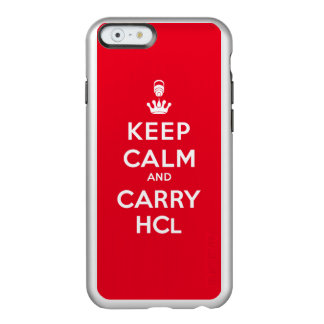 Keep Calm and Carry HCl Incipio Feather® Shine iPhone 6 Case