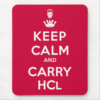 Keep Calm and Carry HCl Mouse Pad