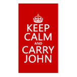 Keep Calm and Carry John (any color) Business Card Templates