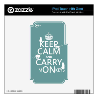 Keep Calm and Carry mONkeys - all colors iPod Touch 4G Skins
