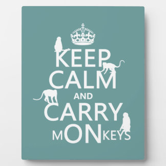Keep Calm and Carry mONkeys - all colors Plaque