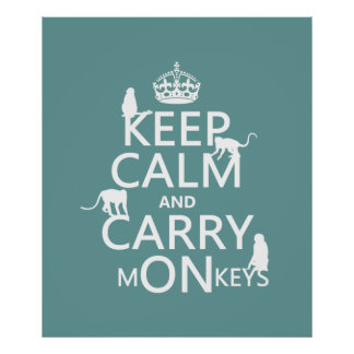 Keep Calm and Carry mONkeys - all colors Posters
