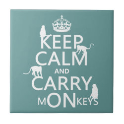 Small Ceremic Tile (4.25' x 4.25') with Keep Calm and Carry Monkeys design