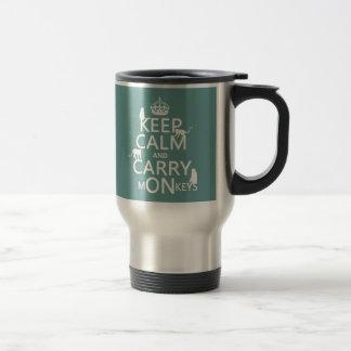 Keep Calm and Carry mONkeys - all colors Travel Mug