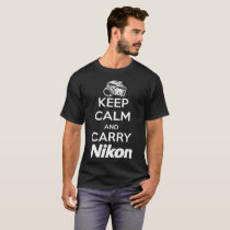 Keep Calm And Carry Nikon Cool Photographer T-Shirt
