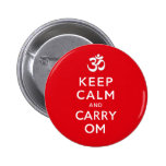 Keep Calm and Carry Om Motivational Badge Name Tag 2 Inch Round Button