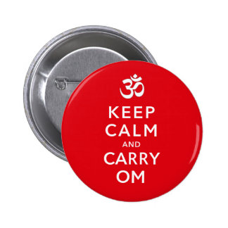 Keep Calm and Carry Om Motivational Badge Name Tag Button