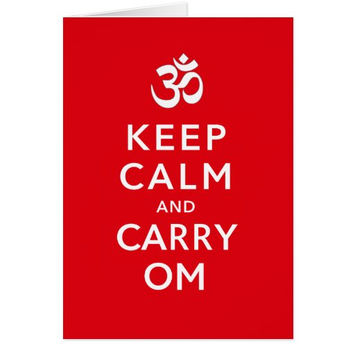 Keep Calm And Carry Om Motivational Birthday Card