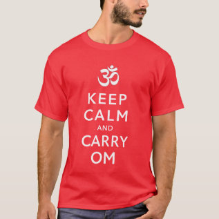 Keep Calm And Carry Om Motivational Morale (dark) T-shirt at Zazzle