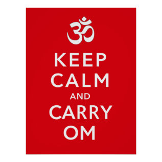 Keep Calm And Carry Om Motivational Morale Poster at Zazzle