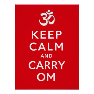 Keep Calm and Carry Om Motivational Morale Poster