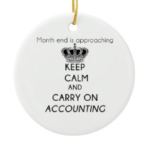 Keep Calm and Carry On Accounting Ceramic Ornament