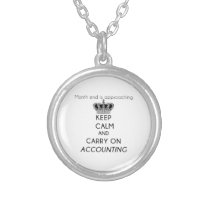 Keep Calm and Carry On Accounting Silver Plated Necklace