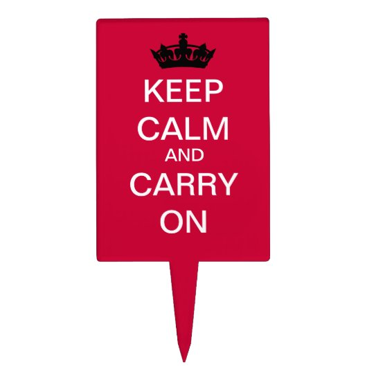 Keep Calm And Carry On Acrylic Cake Topper