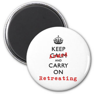 Keep Calm and Carry On Armed Retreating 2 Inch Round Magnet