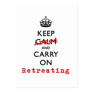 Keep Calm and Carry On Armed Retreating Postcard