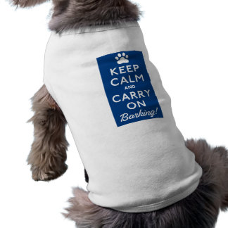 Keep calm and carry on barking shirt