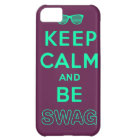 Keep Calm and Carry On Be Swag Sunglasses Case For iPhone 5C