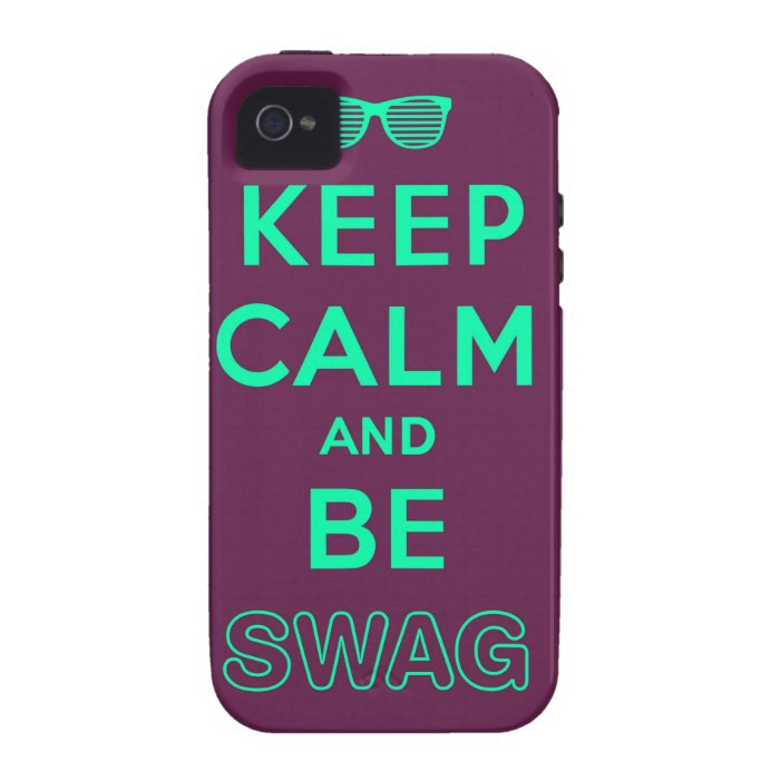 Keep Calm and Carry On Be Swag Sunglasses Vibe iPhone 4 Cover
