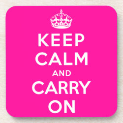 Beverage Coaster with Keep Calm and Carry On (Magenta) design