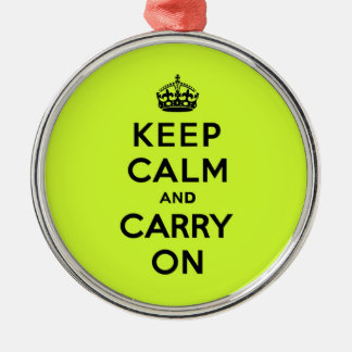 Keep Calm and Carry On Black on Chartreuse Metal Ornament