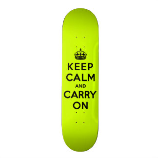 Keep Calm and Carry On Black on Chartreuse Skateboard