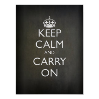 Keep Calm and Carry On (black stone) Poster