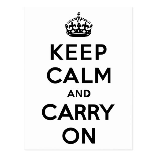 Keep Calm and Carry On Black Text Postcard