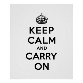 Keep Calm and Carry On Black Text Poster
