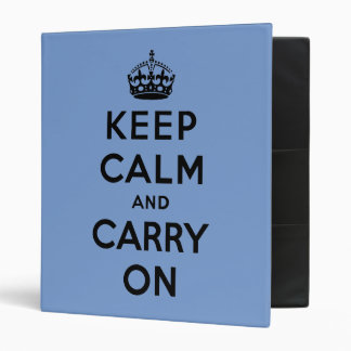 keep calm and carry on - Blue and black 3 Ring Binder