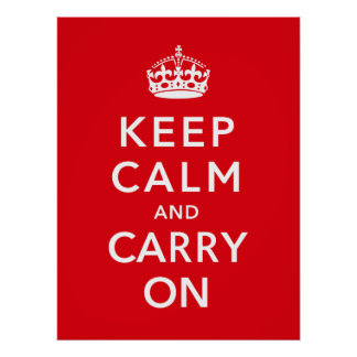 Keep Calm And Carry On -- Border Posters
