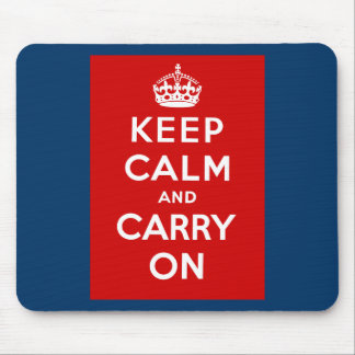 Keep Calm and Carry On British Poster on T shirts Mousepad