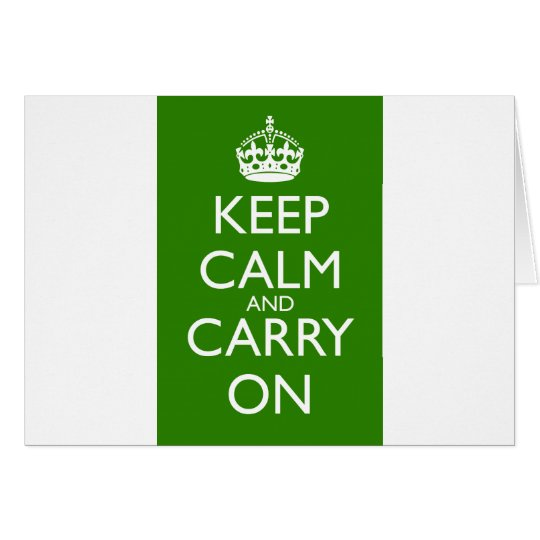 Keep Calm and Carry On British Racing Green Card