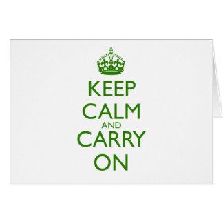 Keep Calm and Carry On British Racing Green Text Card