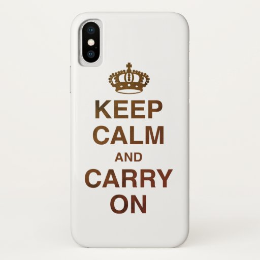 KEEP CALM AND CARRY ON / Brown iPhone X Case