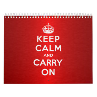 Keep Calm And Carry On Calendar