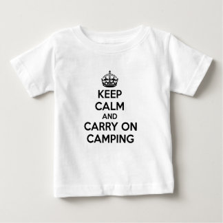 KEEP CALM AND CARRY ON CAMPING GIFT SELECTION NEW BABY T-Shirt