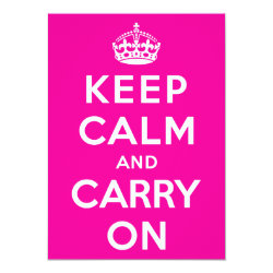 4.5' x 6.25' Invitation / Flat Card with Keep Calm and Carry On (Magenta) design