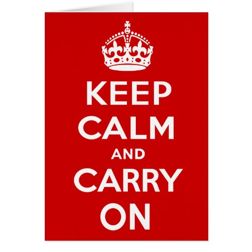 Keep Calm and Carry On Cards