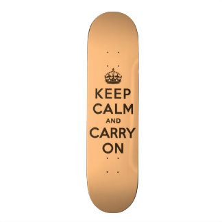 Keep Calm and Carry On Chocolate Orange Skate Board