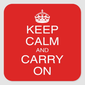 Keep Calm and Carry On classic British prints Square Sticker