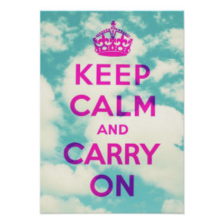 Keep Calm and Carry On Clouds Poster