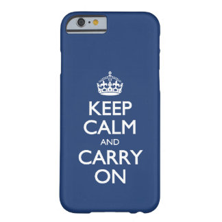Keep Calm And Carry On - Cobalt Blue White Text iPhone 6 Case
