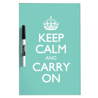 Keep Calm And Carry On - Cockatoo Mint. White Text Dry Erase Board