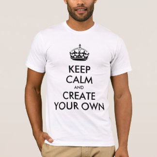 Keep Calm and Carry On Create Your Own | Black T-Shirt