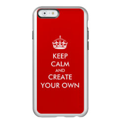 Incipio Feather® Shine iPhone 6 Case with Keep Calm and Create Your Own design