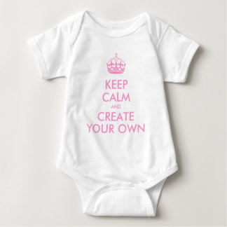 Keep Calm and Carry On Create Your Own   Pink Baby Bodysuit