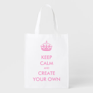 Keep Calm and Carry On Create Your Own   Pink Reusable Grocery Bag