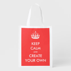 Keep Calm and Create Your Own Reusable Grocery Bag